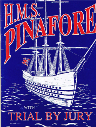 1995 Trial by Jury - HMS Pinafore